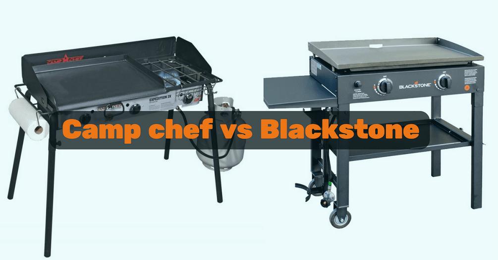 Camp Chef vs Blackstone